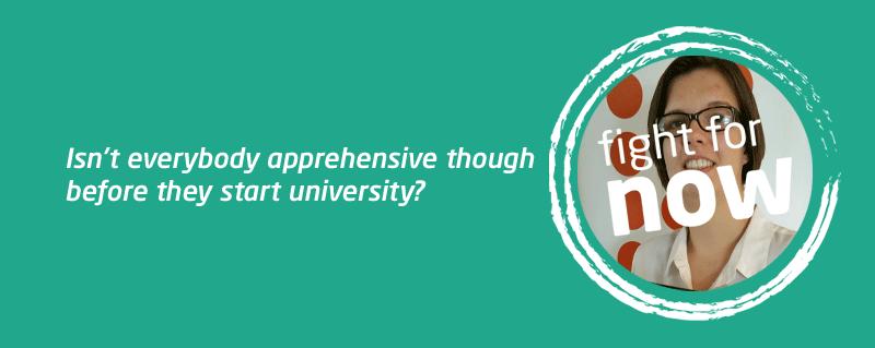 Apprehensive about uni