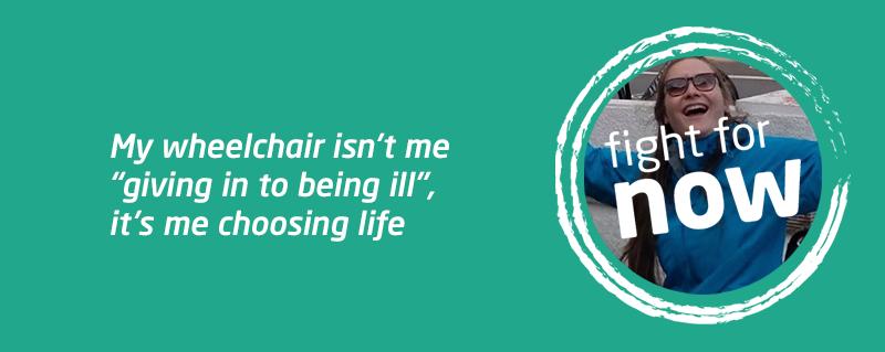 Meningitis Now peer mentor Cat and her wheelchair - Fight for Now