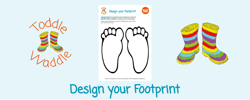 Toddle Waddle - Download link - Design your footprint