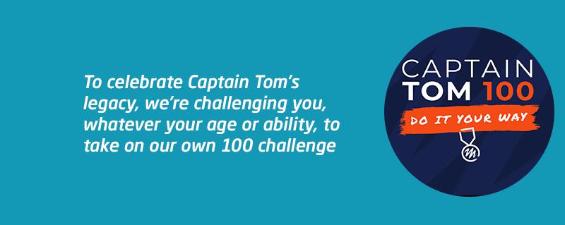 Take on Captain Tom 100 Challenge for Meningitis Now