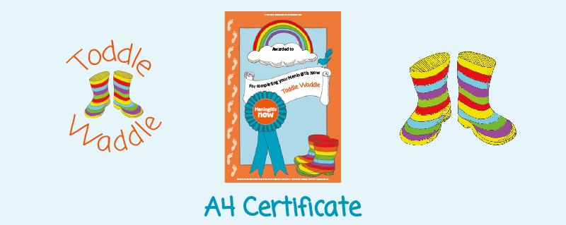 Toddle Waddle - Download link - A4 Certificate