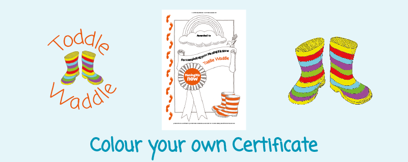 Toddle Waddle - Download link - Colour your own Certificate
