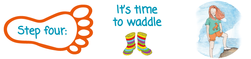 Toddle Waddle - Step 4